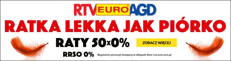 Raty 50x0% w RTV Euro AGD